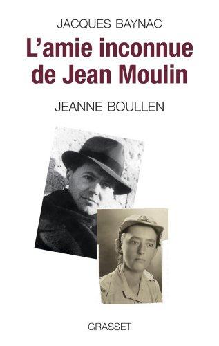 L'amie inconnue de Jean Moulin (essai français)