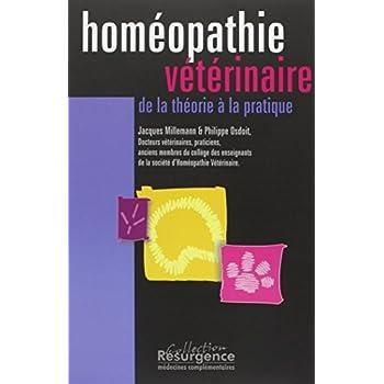 Homéopathie vétérinaire : Théorie pratique