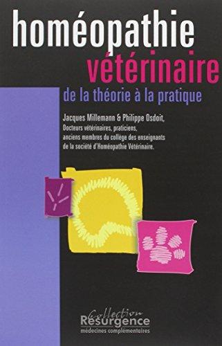 Homéopathie vétérinaire : Théorie pratique par Millemann