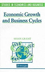 Economic Growth and Business Cycles (Studies in Economics and Business)