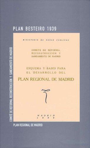 Plan Besteiro 1939. Plan regional de Madrid (Arquitectura)