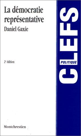 La démocratie représentative par Daniel Gaxie