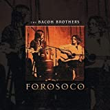 Songtexte von The Bacon Brothers - Forosoco