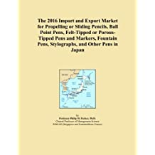 The 2016 Import and Export Market for Propelling or Sliding Pencils, Ball Point Pens, Felt-Tipped or Porous-Tipped Pens and Markers, Fountain Pens, Stylographs, and Other Pens in Japan