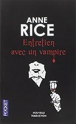 Chroniques des vampires, tome 1 : Entretiens avec un vampire