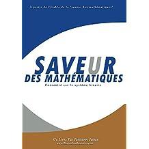 Concentrer sur le systeme binaire: Saveur des Mathematiques (French Edition)