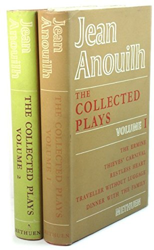 Jean Anouilh: The Collected Plays, Volumes 1 & 2