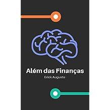 Além das Finanças: Educação Financeira Completa (Portuguese Edition)