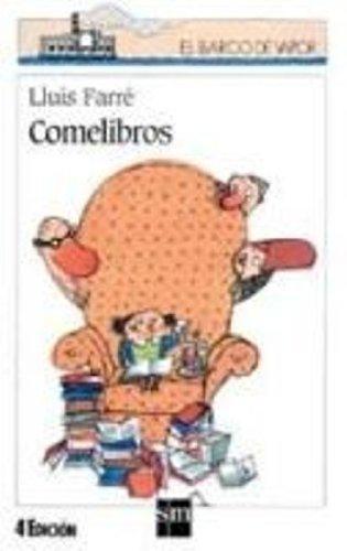 Comelibros (El Barco de Vapor Blanca) por Lluís Farré Estrada
