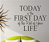 pegatinas de pared 3d Hoy es el primer día del resto de su vida para el dormitorio de la sala de estar