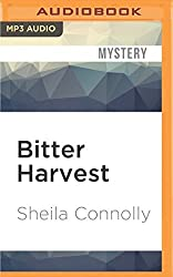 Bitter Harvest (An Orchard Mystery) by Sheila Connolly (2016-06-14)