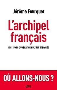 L'archipel français par Jérôme Fourquet
