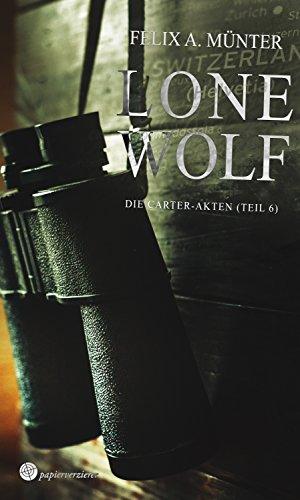 Lone Wolf: Thriller (Die Carter-Akten 6)