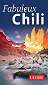 Fabuleux Chili par Ulysse