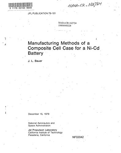 Manufacturing methods of a composite cell case for a Ni-Cd battery (English Edition) Composite Case