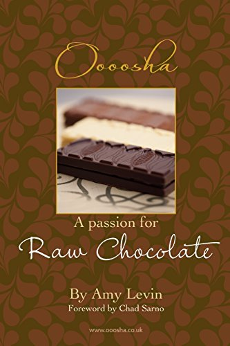 A Passion for Raw Chocolate por Ms Amy L Levin