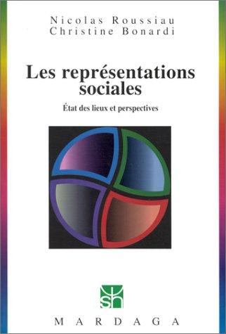 Les Reprsentaitons sociales : Etat des lieux et perspectives