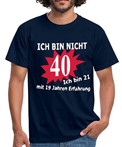 Spreadshirt 40. Geburtstag 19 Jahre Erfahrung Spruch Männer T-Shirt, L, Navy