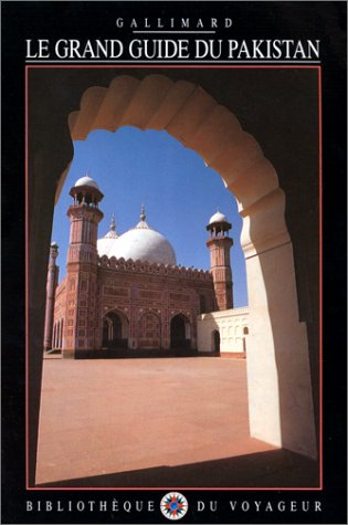 Le Grand Guide du Pakistan 1991