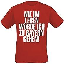 Die Toten Hosen - Nie Im Leben Würde Ich Zu Bayern Gehen T-Shirt