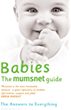 Mumsnet: Babies: The Answers to Everything