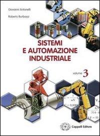 Sistemi ed automazione industriale. Materiali per il docente. Per gli Ist. tecnici industriali: 3
