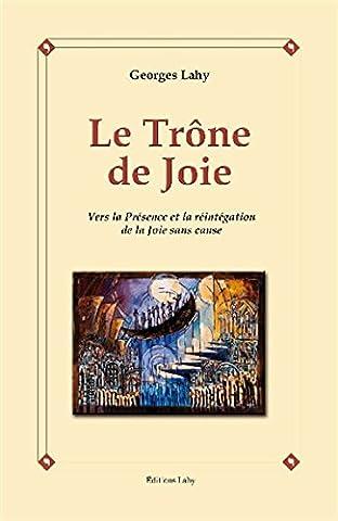 Vers La Joie - Le Trône de Joie - Vers la