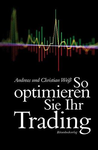 So optimieren Sie Ihr Trading