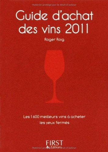 Guide d'achat des vins 2011 (Le petit livre)