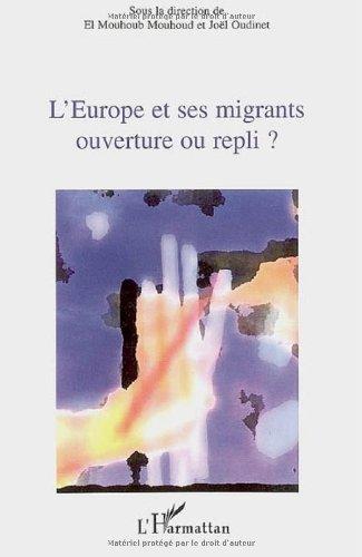 L'Europe et ses migrants : Ouverture...