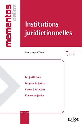 Institutions juridictionnelles - 13e éd.: Mémentos
