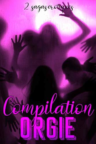 compilation orgie