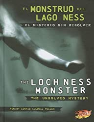 El Monstruo del Lago Ness/The Loch Ness Monster: El Misterio Sin Resolver/The Unsolved Mystery (Blazers Bilingue/Bilingual: Misterios de La Ciencia/Mysteries of Science) by Connie Colwell Miller (2012-08-06)