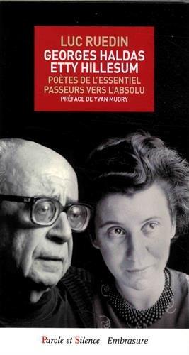 Georges Haldas, Etty Hillesum : Potes de l'essentiel, passeurs vers l'absolu