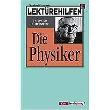 "Lektürehilfen Friedrich Dürrenmatt ""Die Physiker"""