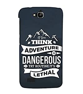 FUSON Think Adventure Dangerous Lethal 3D Hard Polycarbonate Designer Back Case Cover for Huawei Honor Holly