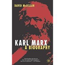 Karl Marx, Fourth Edition: A Biography