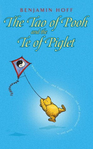 Tao of Pooh and Te of Piglet (Wisdom of Pooh)