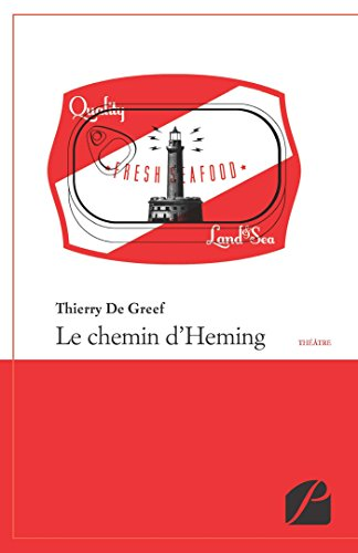 Le chemin d'Heming (Théâtre) par Thierry De Greef