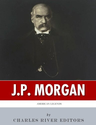 american-legends-the-life-of-jp-morgan