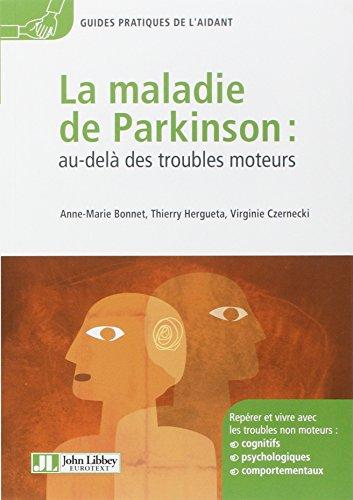 La Maladie De Parkinson: Au-delà Des Troubles Moteurs