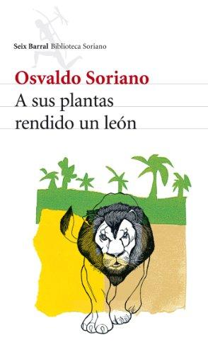 A Sus Plantas Rendido Un León