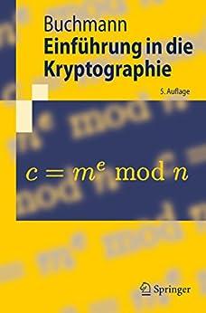 Einführung in die Kryptographie (Springer-Lehrbuch) von [Buchmann, Johannes]