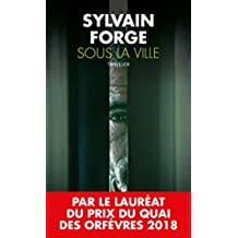 Sous la ville (French Edition)