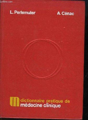 Dictionnaire pratique de médecine clinique.