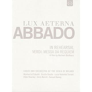 Lux Aeterna - Claudio Abbado (Verdi: Messa da Requiem)