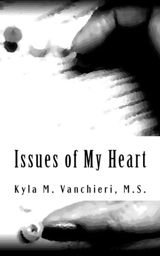 Issues of My Heart