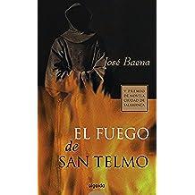 El fuego de San Telmo (Algaida Literaria - Premio Ciudad De Salamanca)