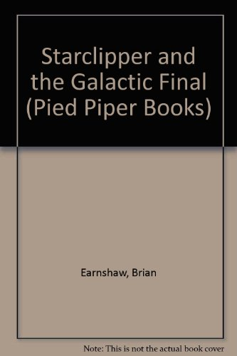 Starclipper and the galactic final