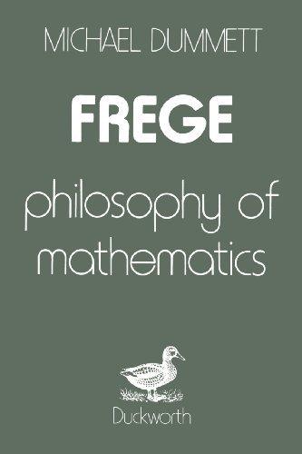 Frege: Philosophy of Mathematics: Written by Michael Dummett, 2013 Edition, (New edition) Publisher: Bloomsbury Academic [Paperback]
